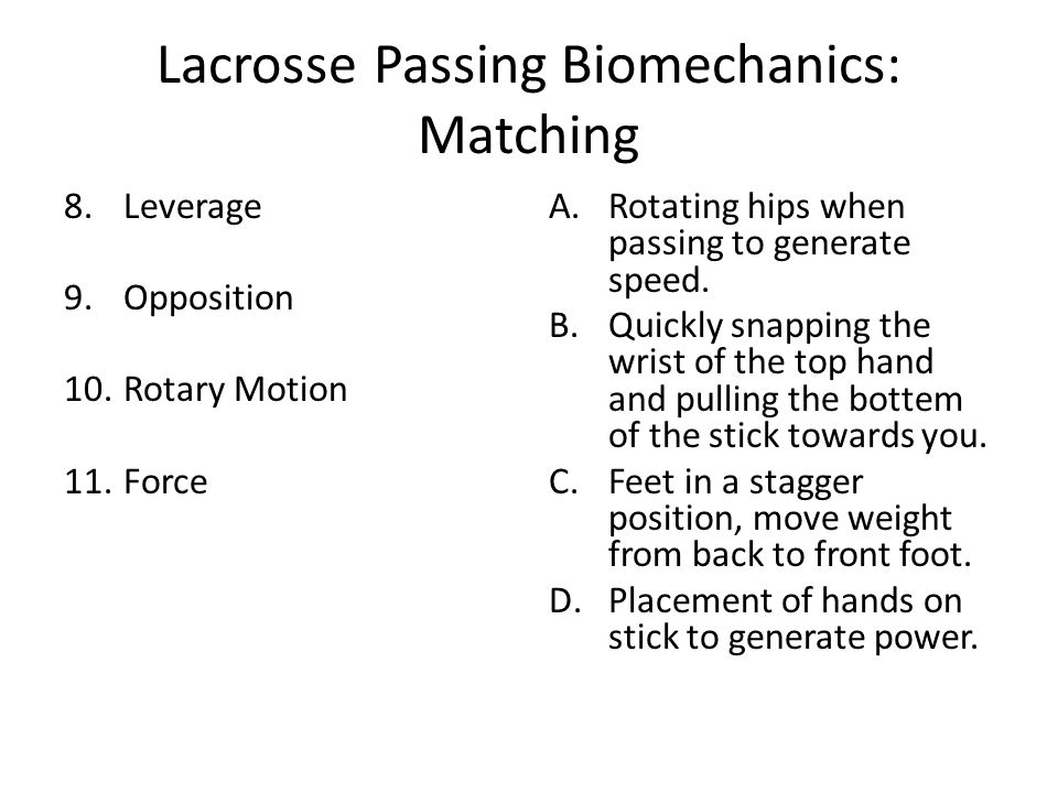 Lacrosse Passing Biomechanics: Matching