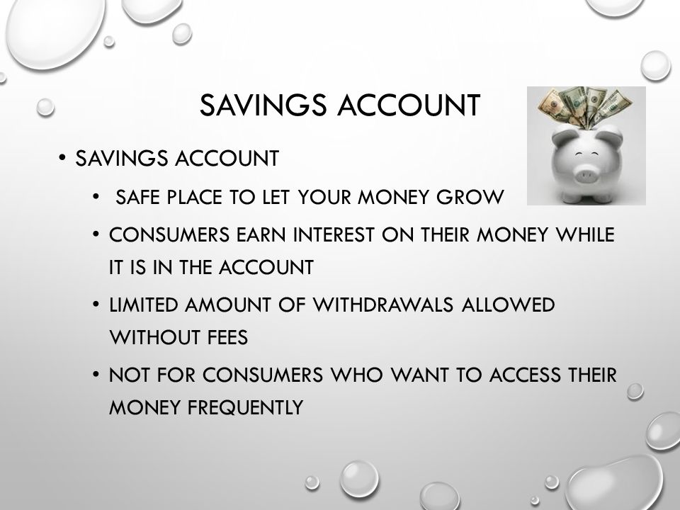 Savings Account Savings Account safe place to let your money grow