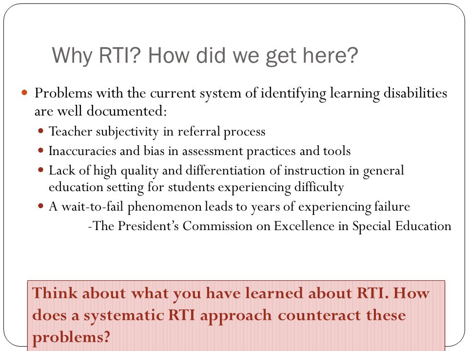 Why RTI How did we get here