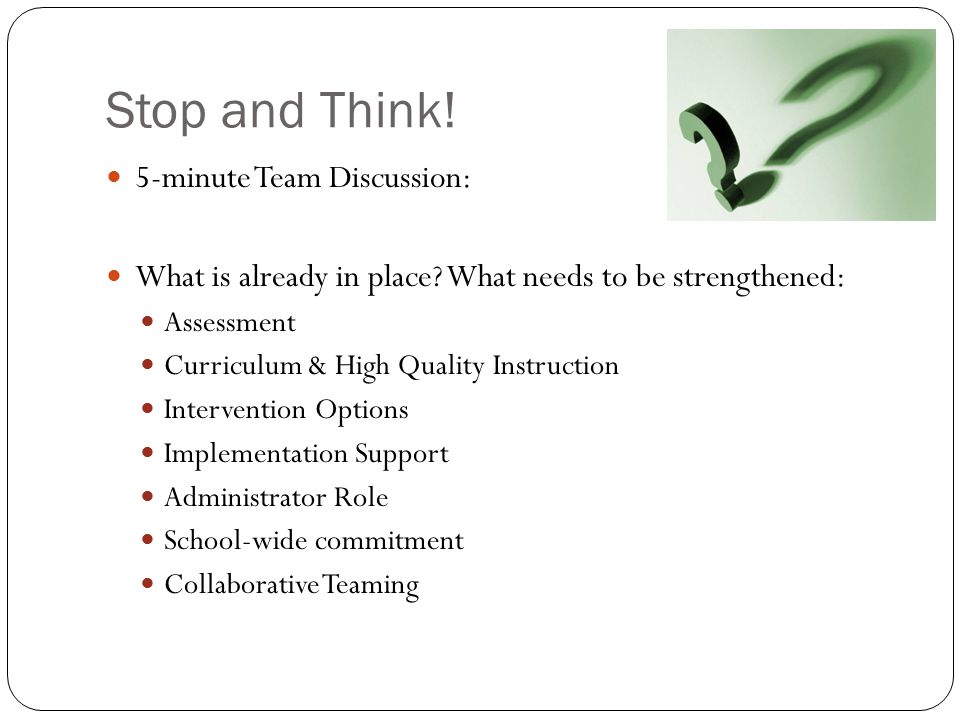 Stop and Think! 5-minute Team Discussion: