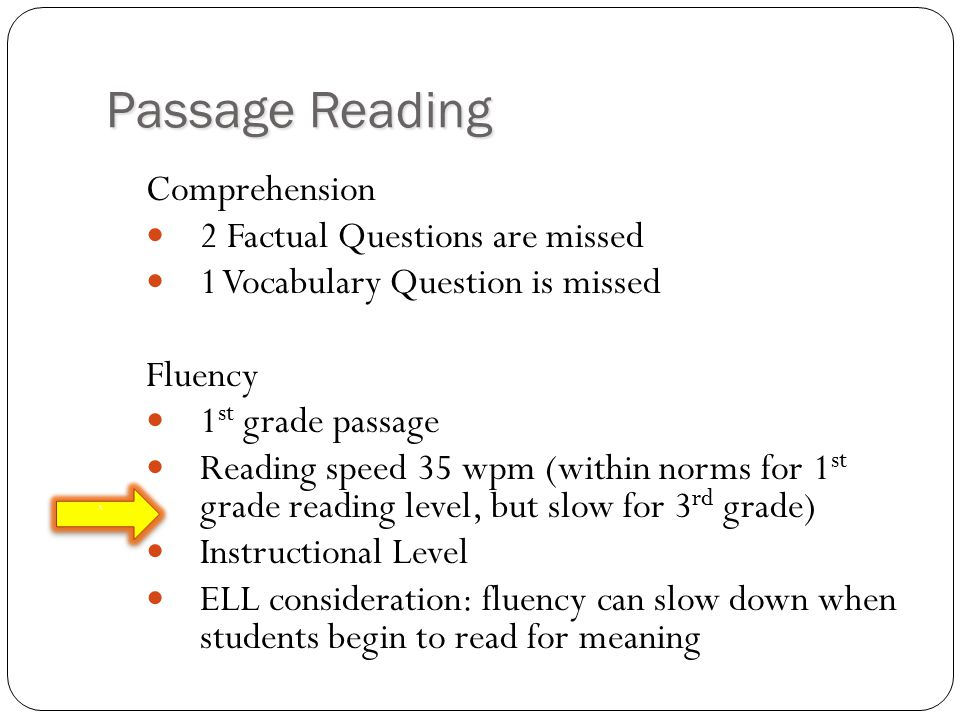 Passage Reading Comprehension 2 Factual Questions are missed