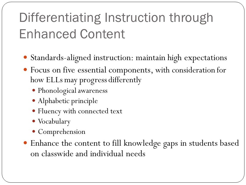 Differentiating Instruction through Enhanced Content