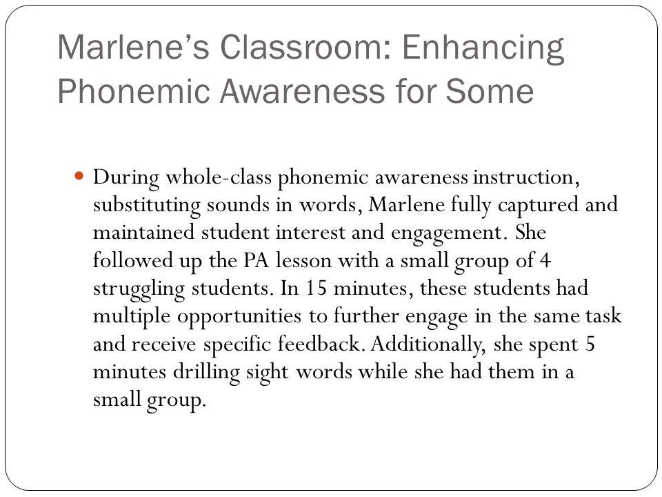 Marlene's Classroom: Enhancing Phonemic Awareness for Some