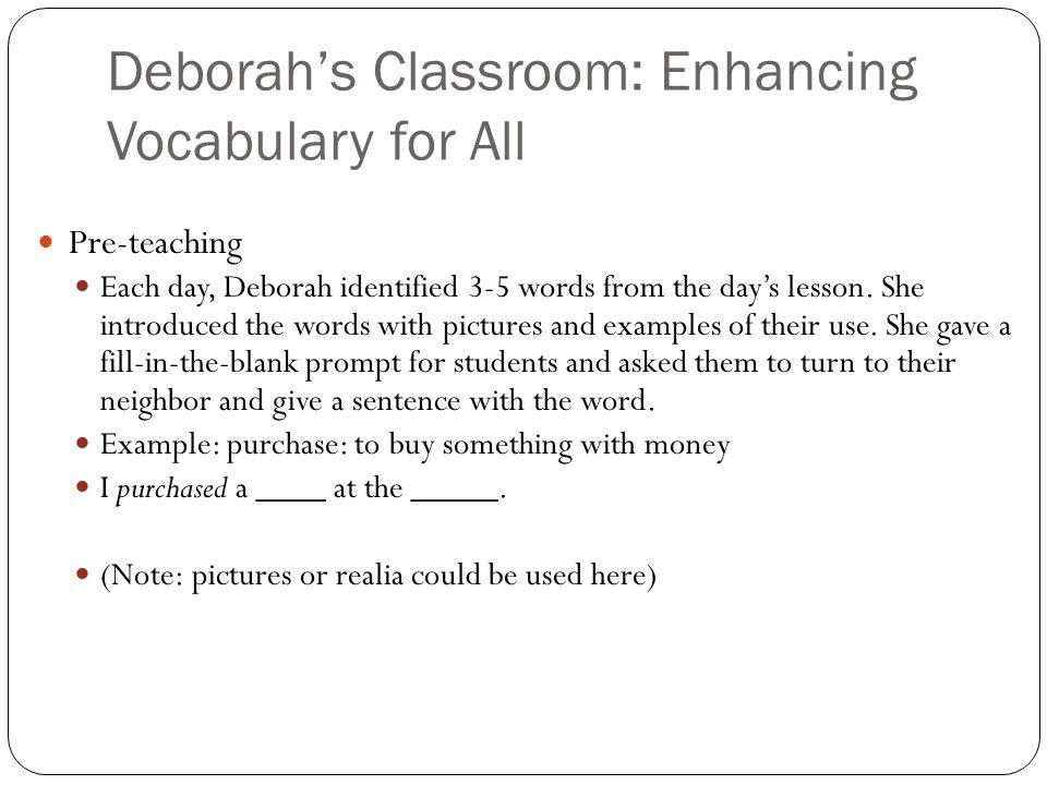 Deborah's Classroom: Enhancing Vocabulary for All