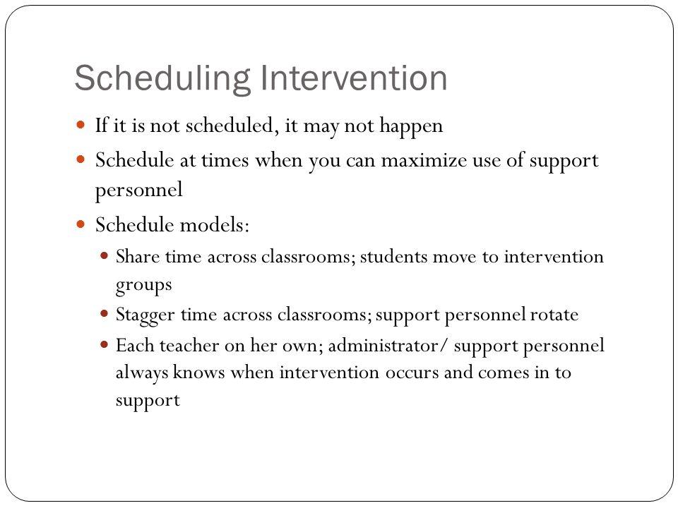 Scheduling Intervention