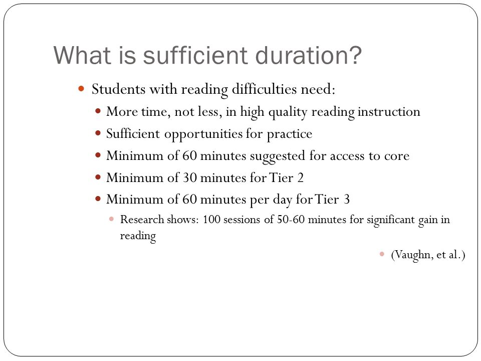 What is sufficient duration