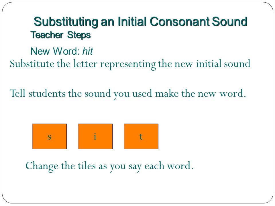 Substituting an Initial Consonant Sound Teacher Steps