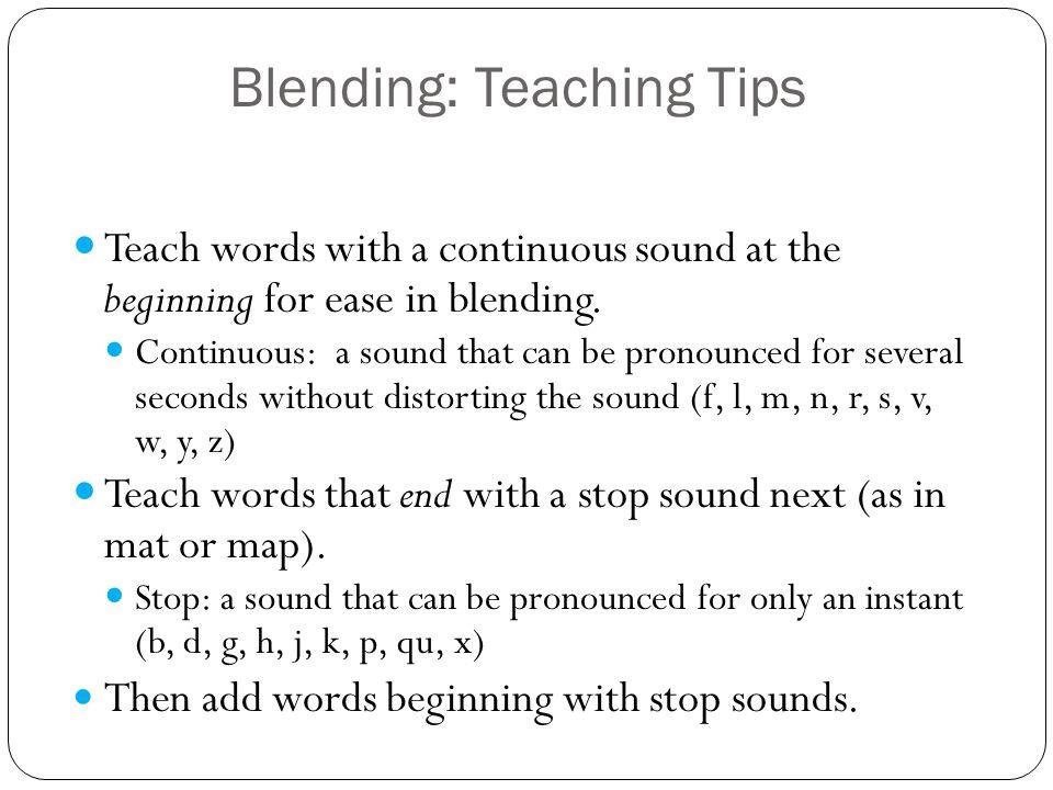 Blending: Teaching Tips