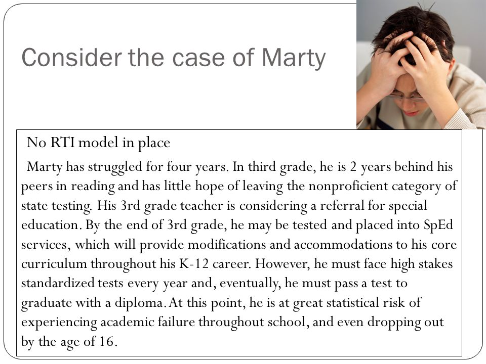 Consider the case of Marty
