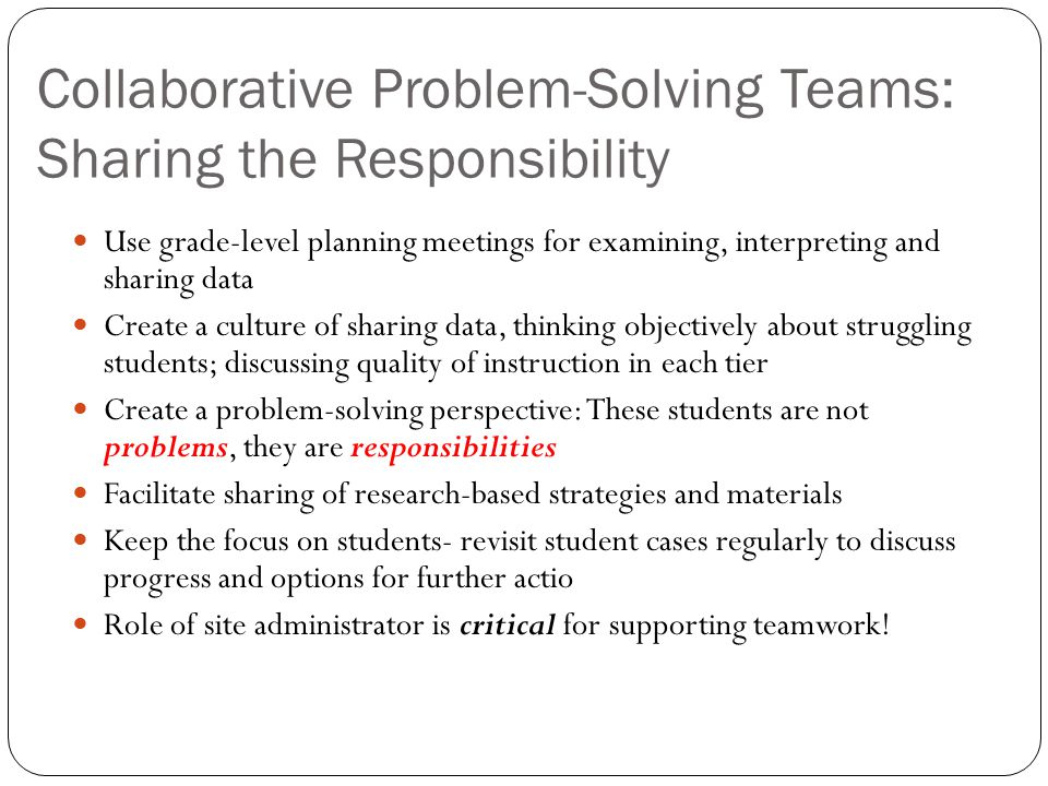 Collaborative Problem-Solving Teams: Sharing the Responsibility