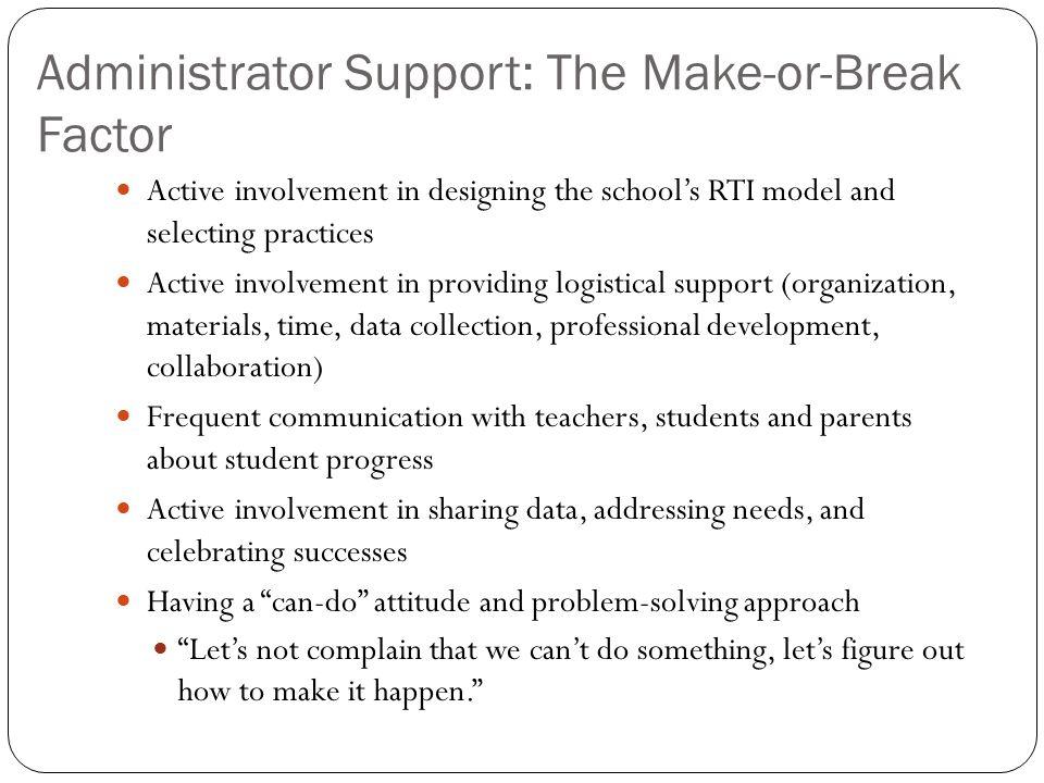 Administrator Support: The Make-or-Break Factor