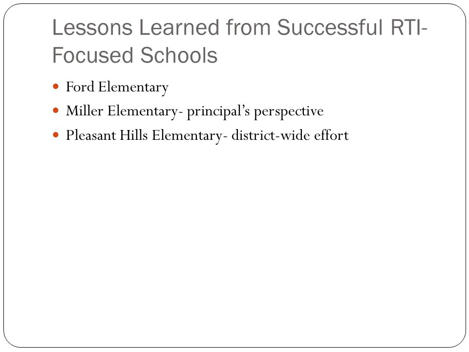 Lessons Learned from Successful RTI-Focused Schools