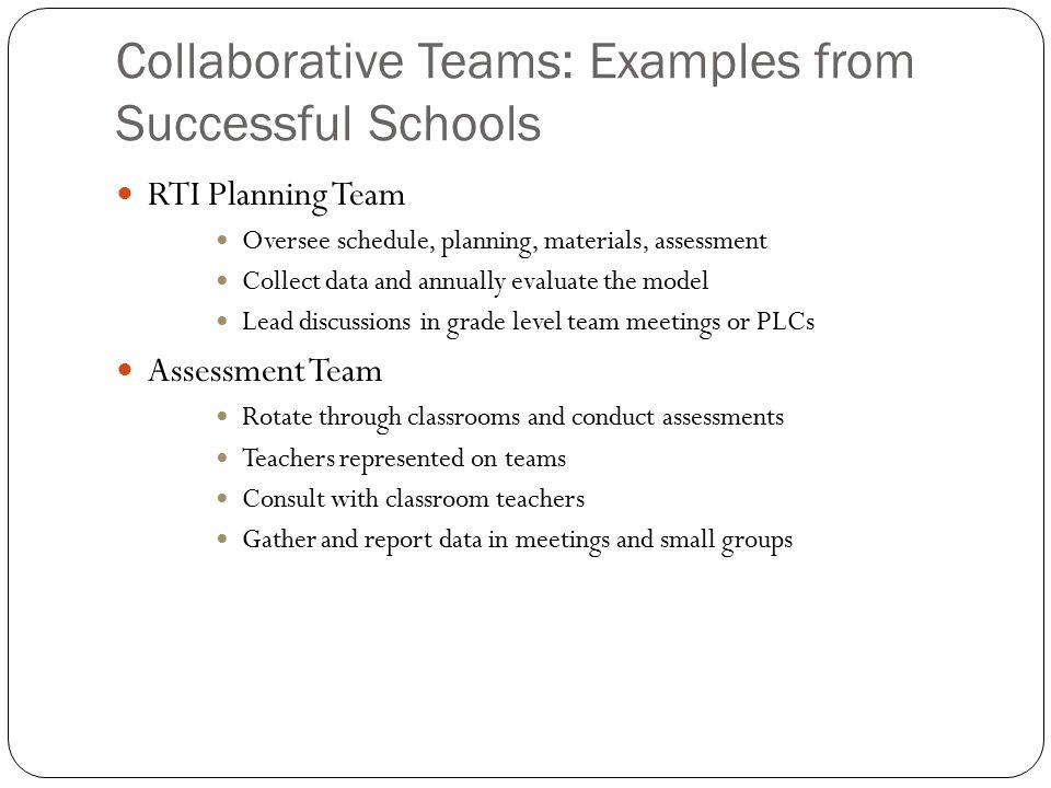 Collaborative Teams: Examples from Successful Schools