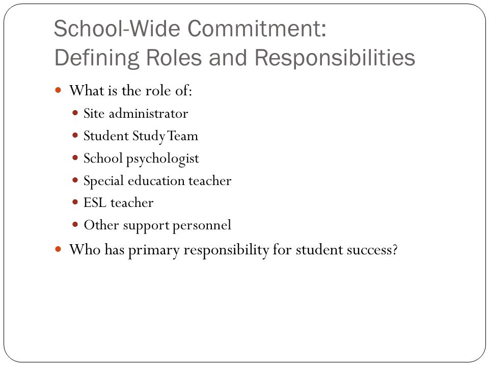 School-Wide Commitment: Defining Roles and Responsibilities