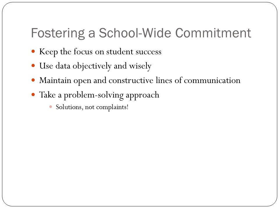 Fostering a School-Wide Commitment