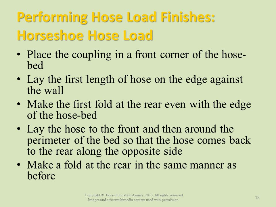 Performing Hose Load Finishes: Horseshoe Hose Load