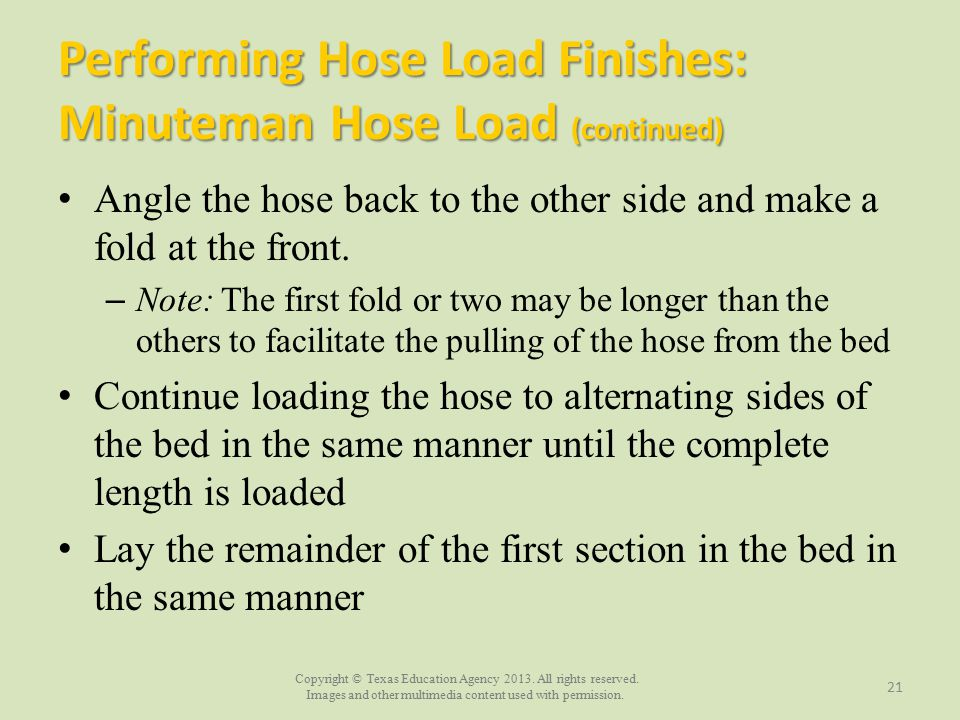 Performing Hose Load Finishes: Minuteman Hose Load (continued)