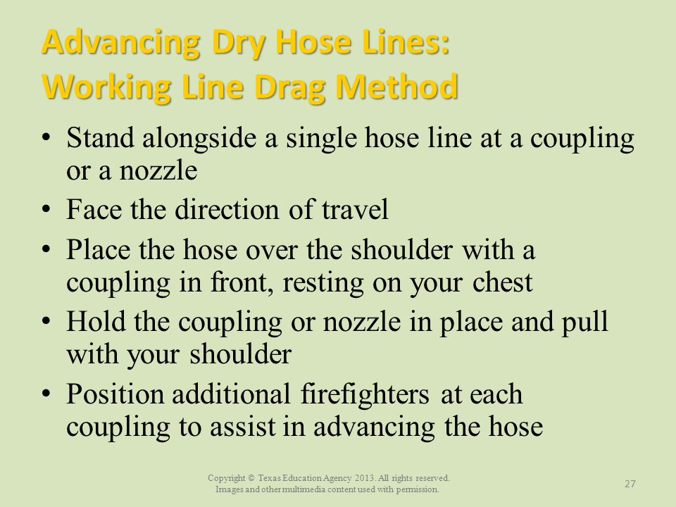 Advancing Dry Hose Lines: Working Line Drag Method