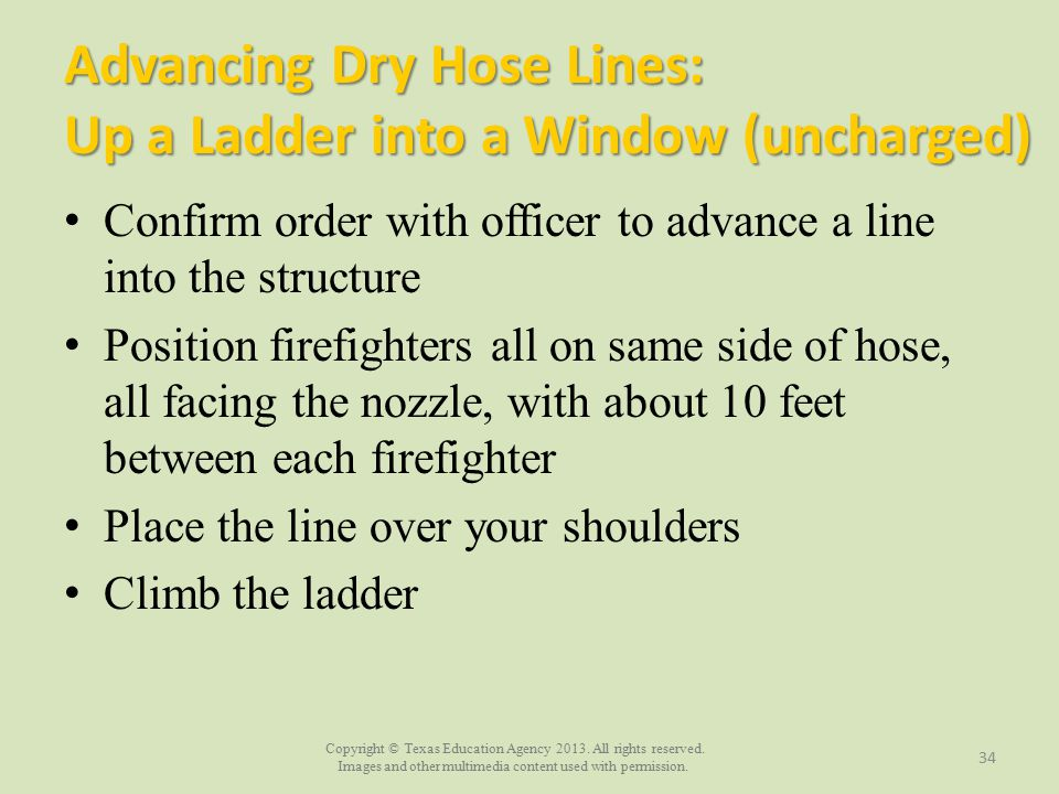 Advancing Dry Hose Lines: Up a Ladder into a Window (uncharged)