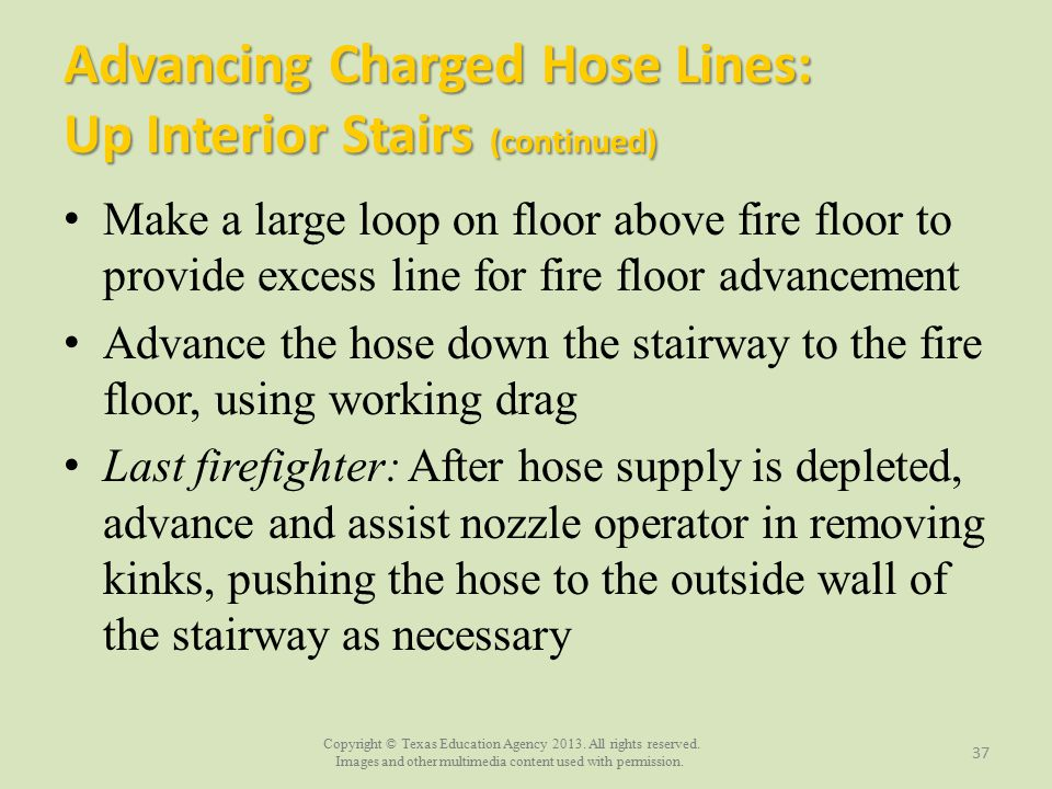 Advancing Charged Hose Lines: Up Interior Stairs (continued)