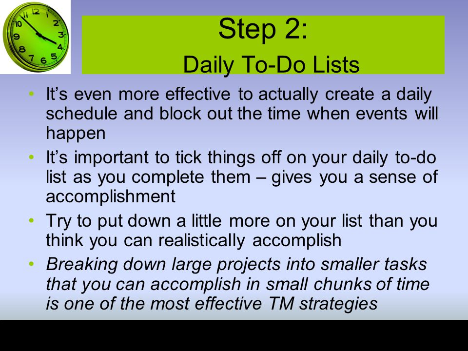 Step 2: Daily To-Do Lists
