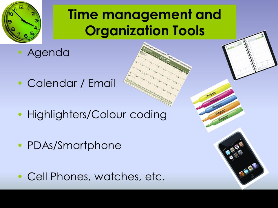 Time management and Organization Tools