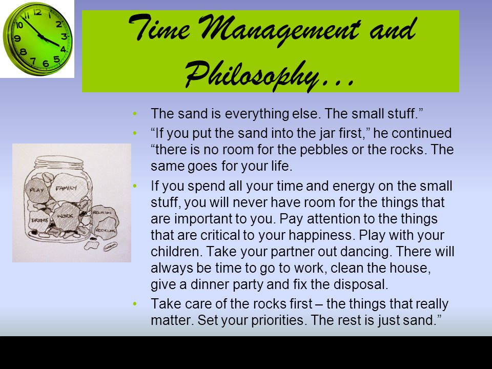 Time Management and Philosophy…