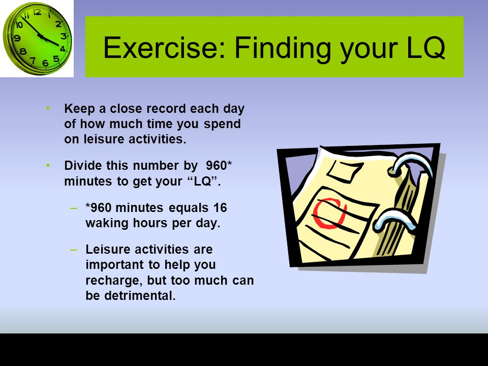 Exercise: Finding your LQ
