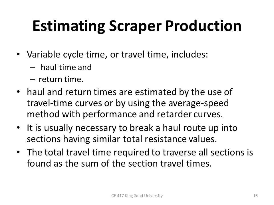 Estimating Scraper Production