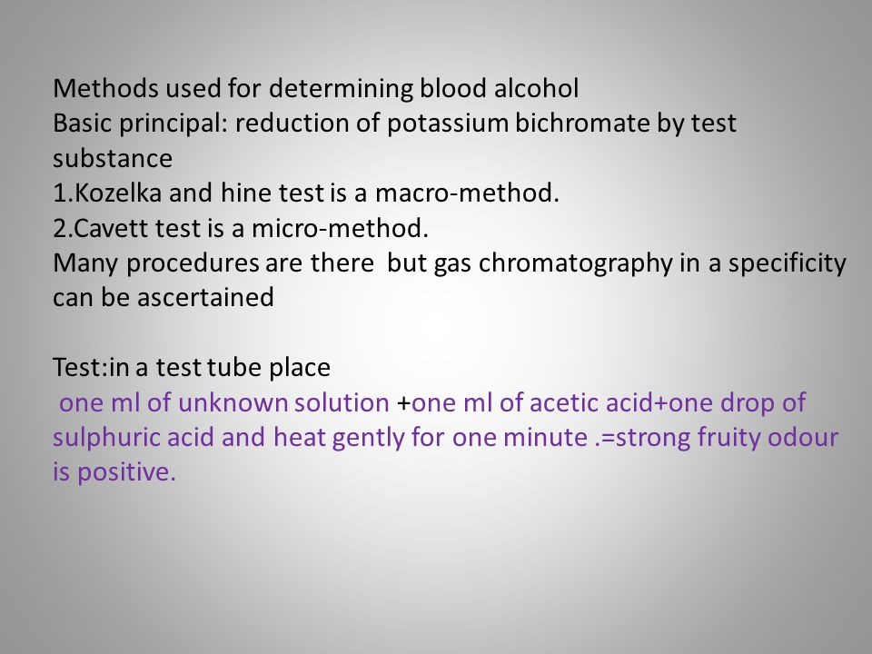 Methods used for determining blood alcohol