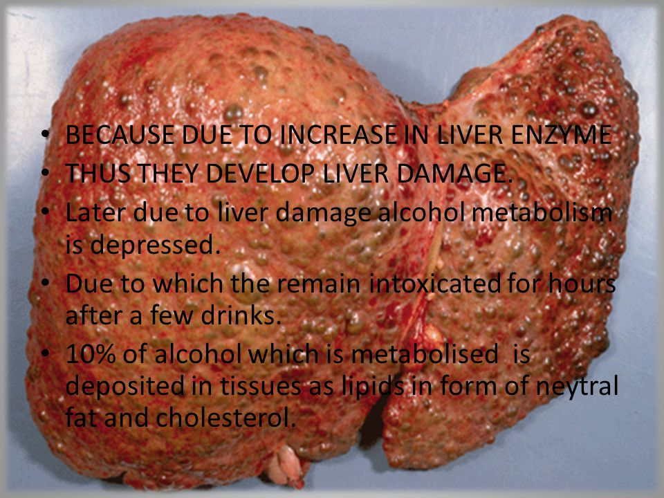 BECAUSE DUE TO INCREASE IN LIVER ENZYME