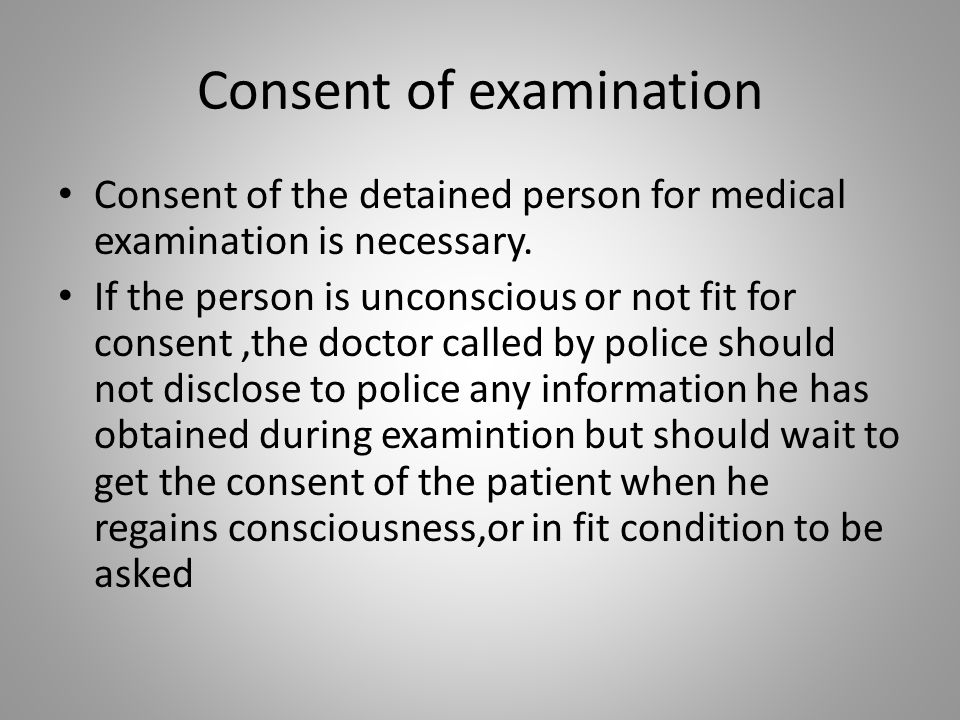 Consent of examination