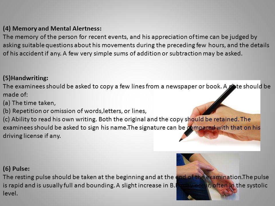 (4) Memory and Mental Alertness: