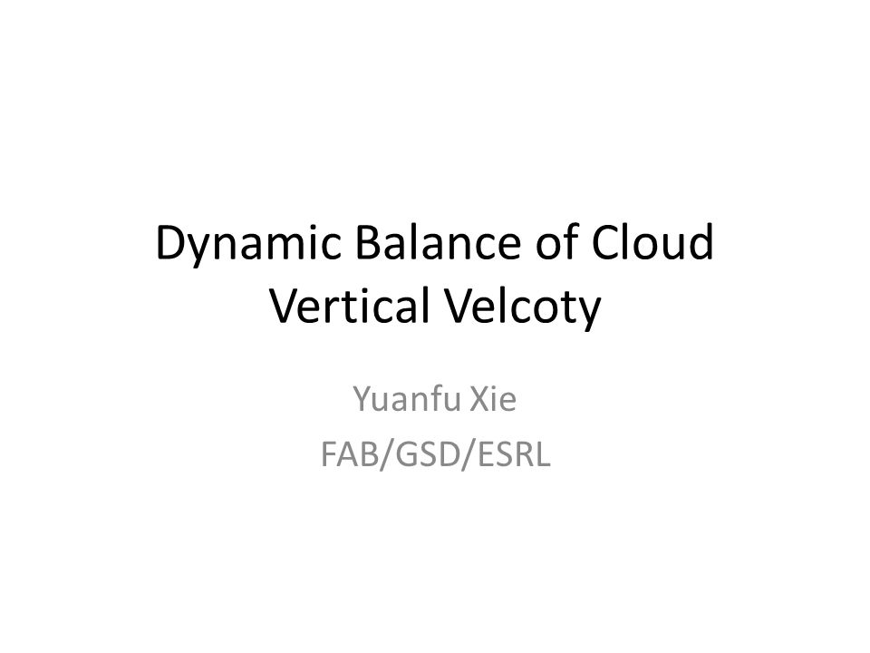Dynamic Balance of Cloud Vertical Velcoty
