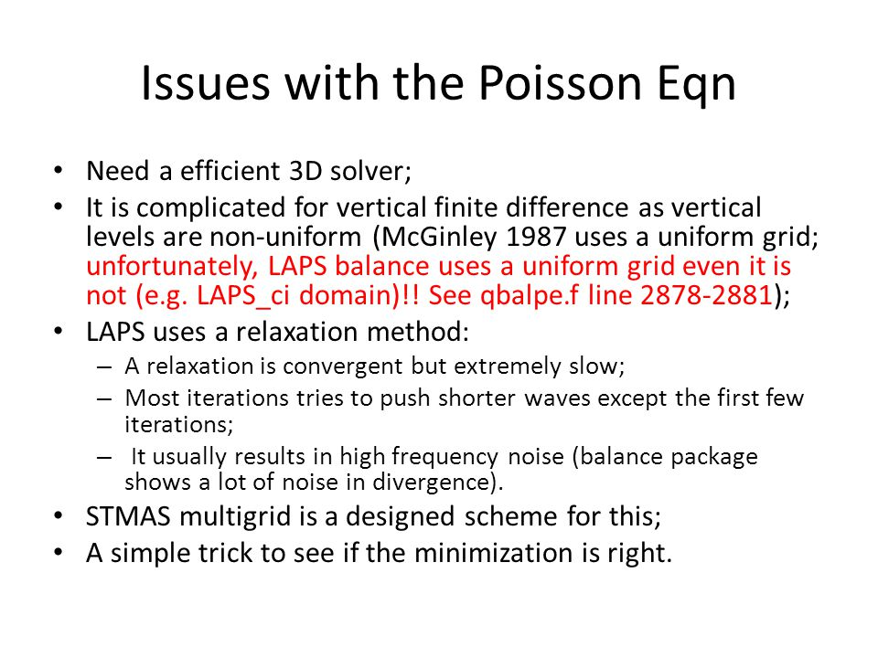 Issues with the Poisson Eqn