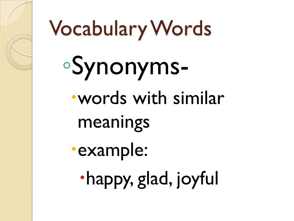Synonyms- Vocabulary Words words with similar meanings example: