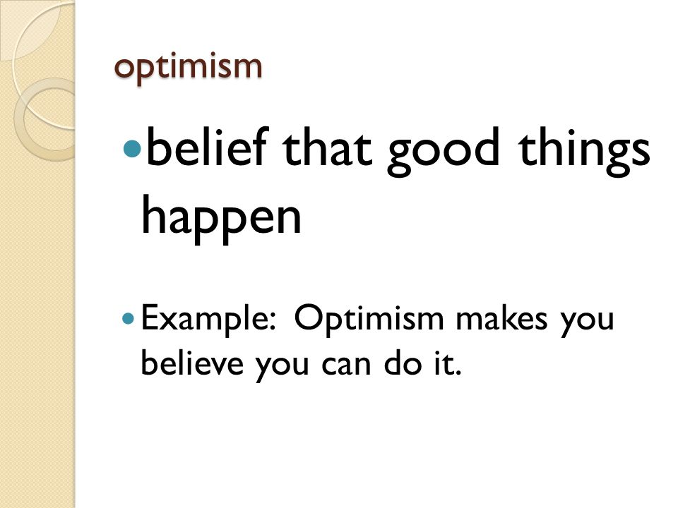belief that good things happen