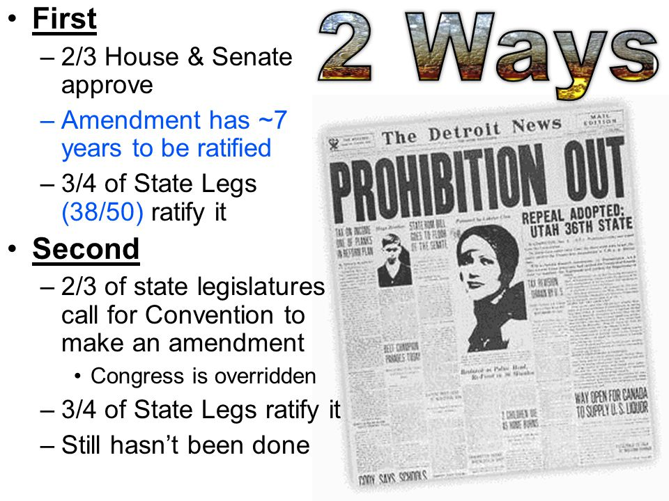 2 Ways First Second 2/3 House & Senate approve