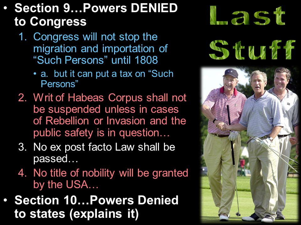 Last Stuff Section 9…Powers DENIED to Congress