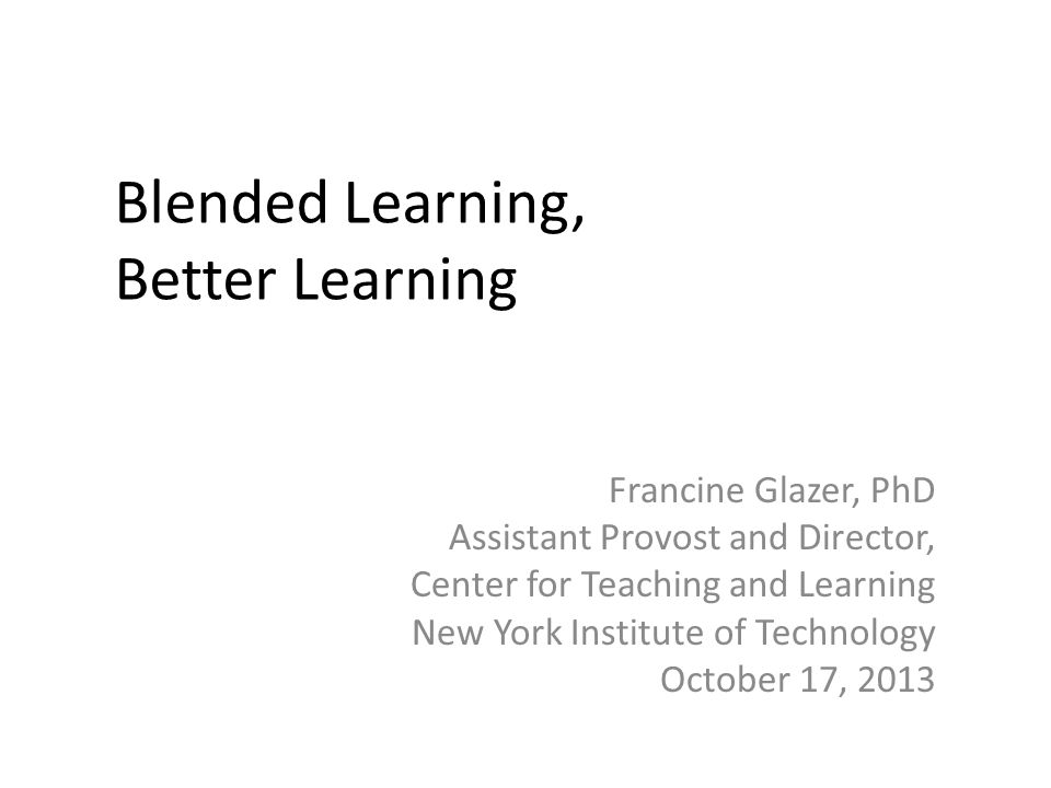 Blended Learning, Better Learning