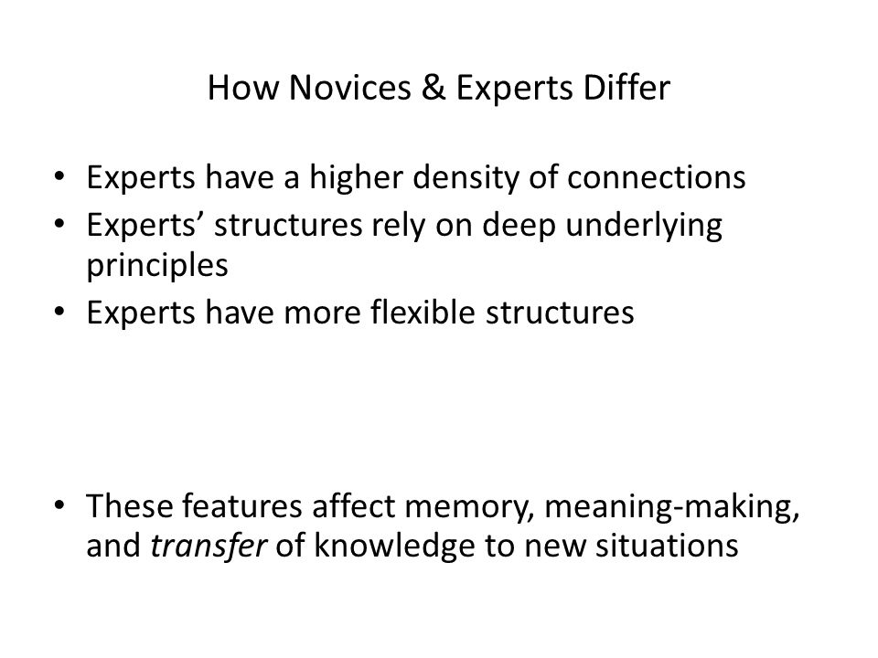 How Novices & Experts Differ