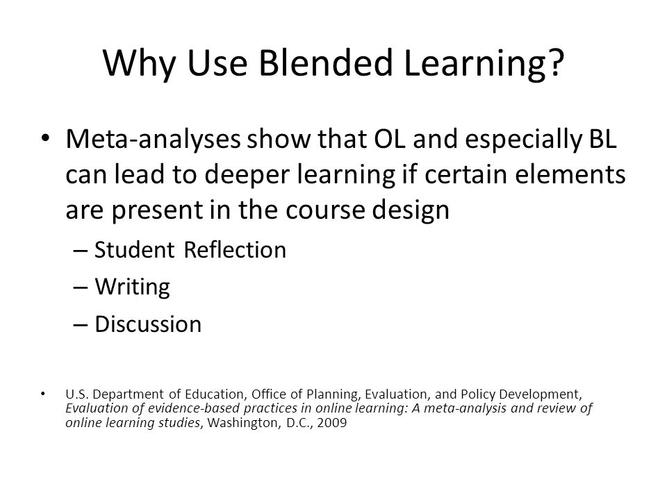 Why Use Blended Learning