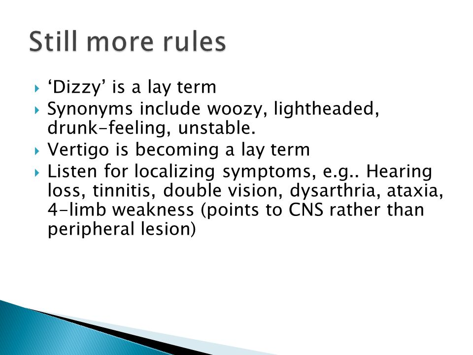 Still more rules 'Dizzy' is a lay term