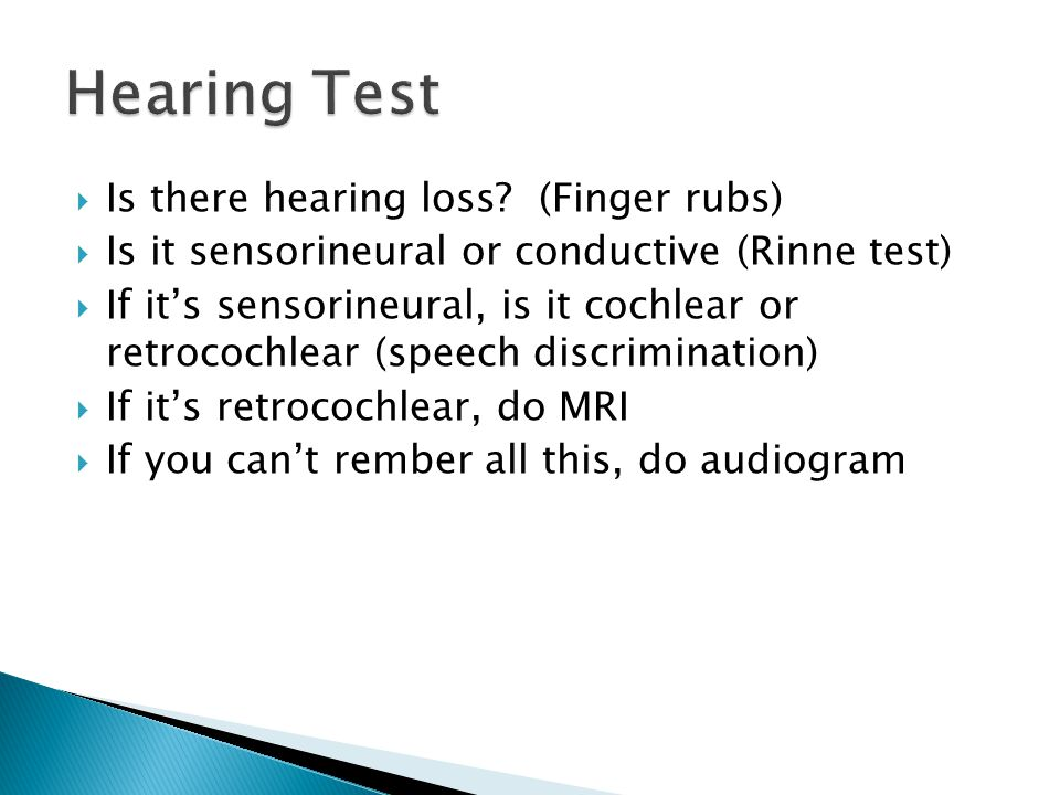 Hearing Test Is there hearing loss (Finger rubs)