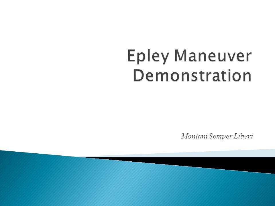 Epley Maneuver Demonstration