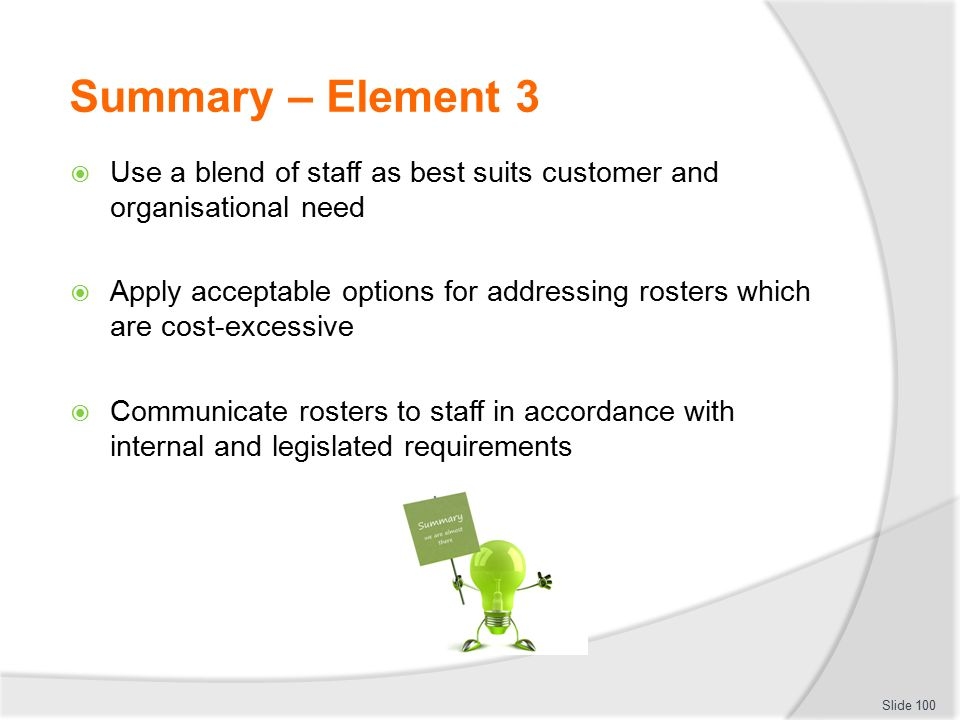 Summary – Element 3 Use a blend of staff as best suits customer and organisational need.