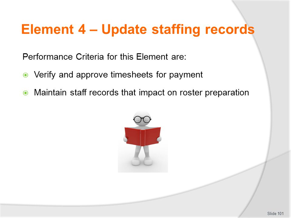 Element 4 – Update staffing records