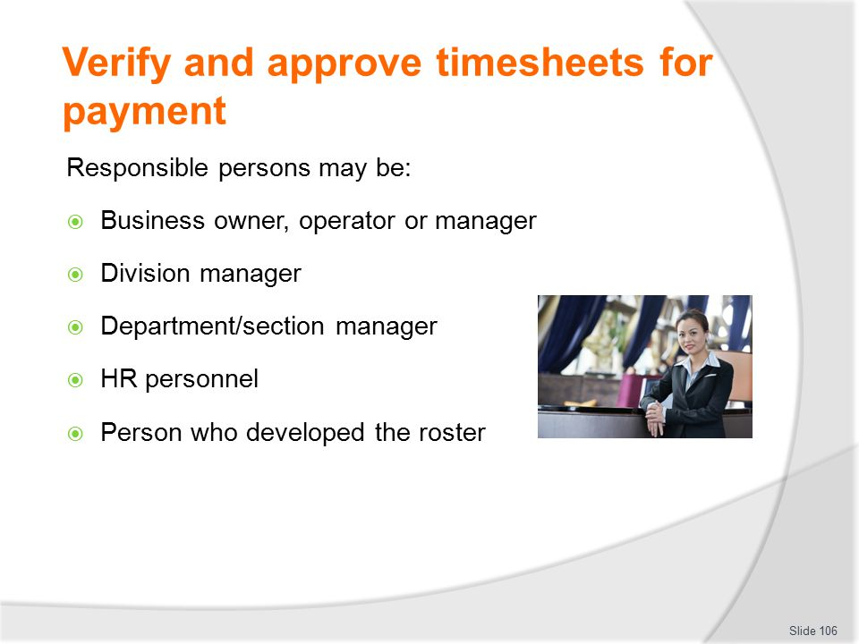 Verify and approve timesheets for payment