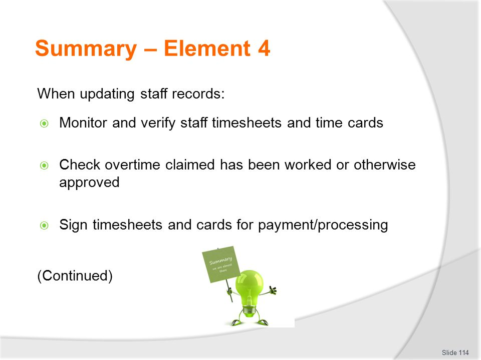 Summary – Element 4 When updating staff records: