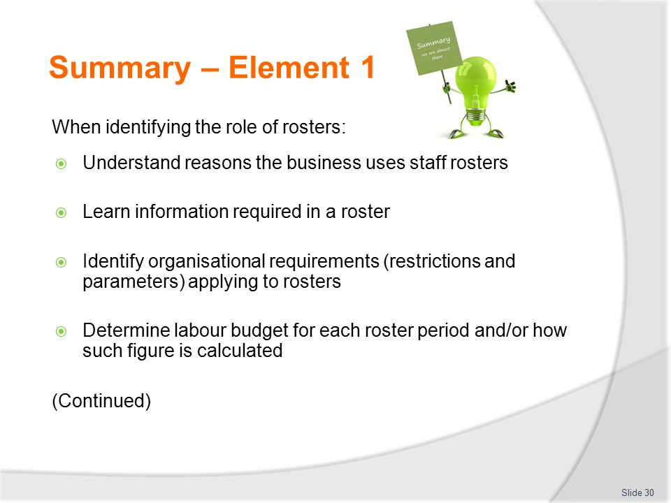 Summary – Element 1 When identifying the role of rosters: